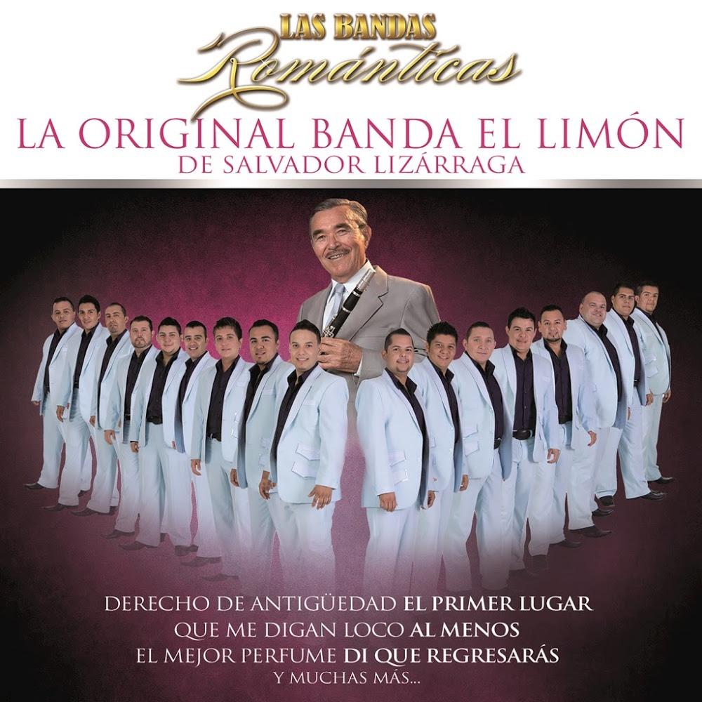 La Original Banda El Limón De Salvador Lizárraga – Las Bandas Romanticas (Album Disco 2016)