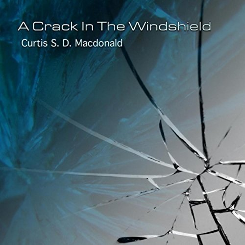 Curtis Macdonald - A Crack in the                         Windshield CD Cover
