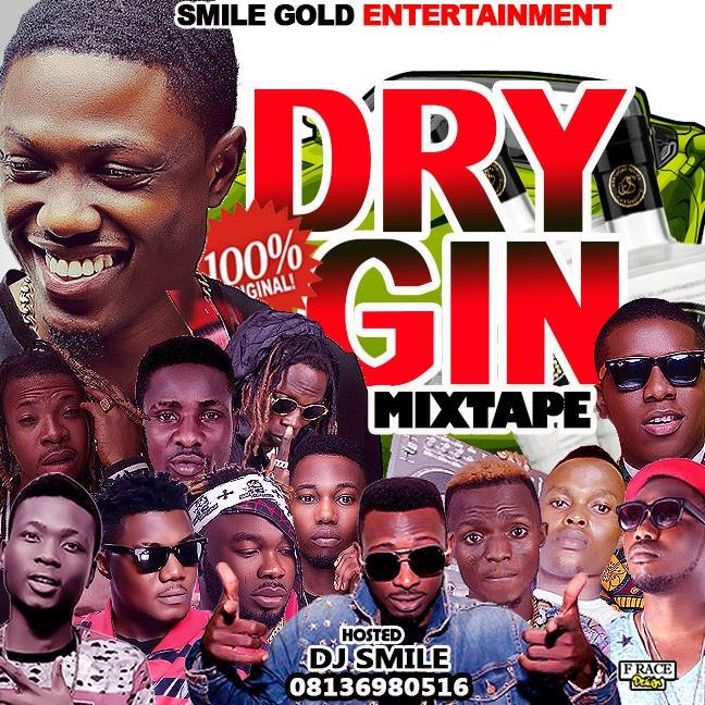 {hot mixtape} DJ SMILE DRY GIN MIXTAPE 08136980516 08087842780
