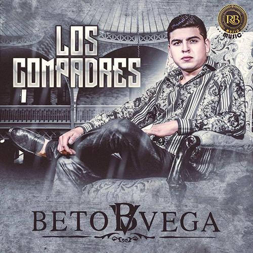Beto Vega – Los Compadres (Álbum 2016) portada