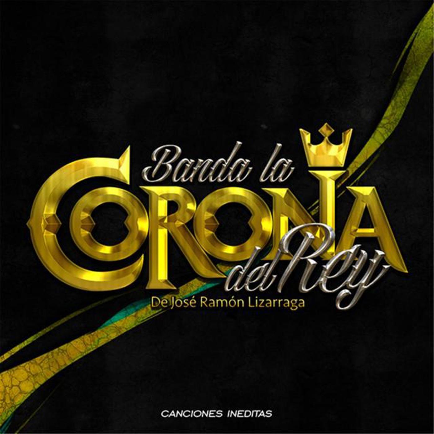 Banda Corona Del Rey – Canciones Inéditas (Álbum 2016)