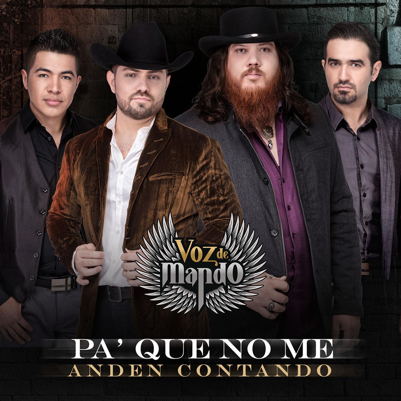 Voz De Mando – Pa' Que No Me Anden Contando (Estudio 2016) portada