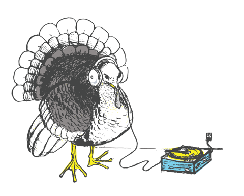 a turkey wearing headphones listening to a phonograph, the music is probably dubstep