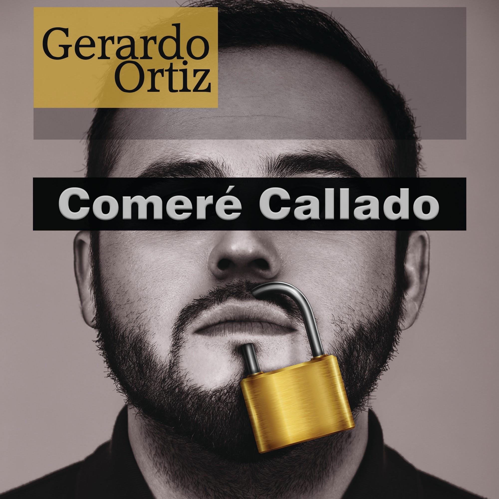 Gerardo Ortiz – Comeré Callado (Álbum 2016) portada
