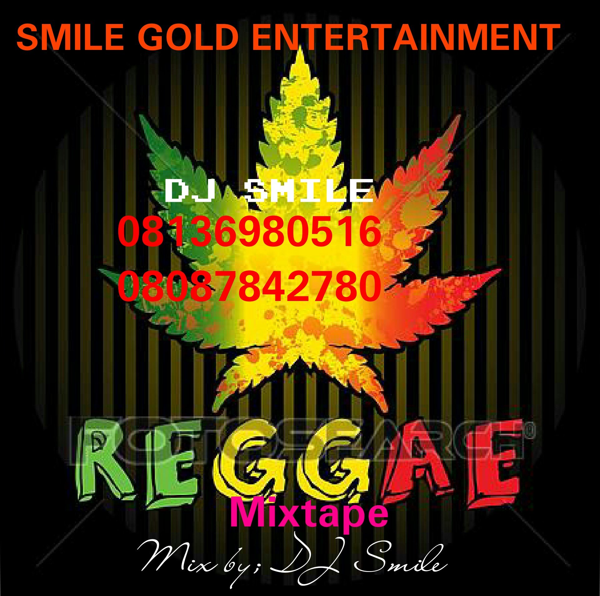 DJ SMILE NEW MIXTAPE reggae old skool mix 08136980516
