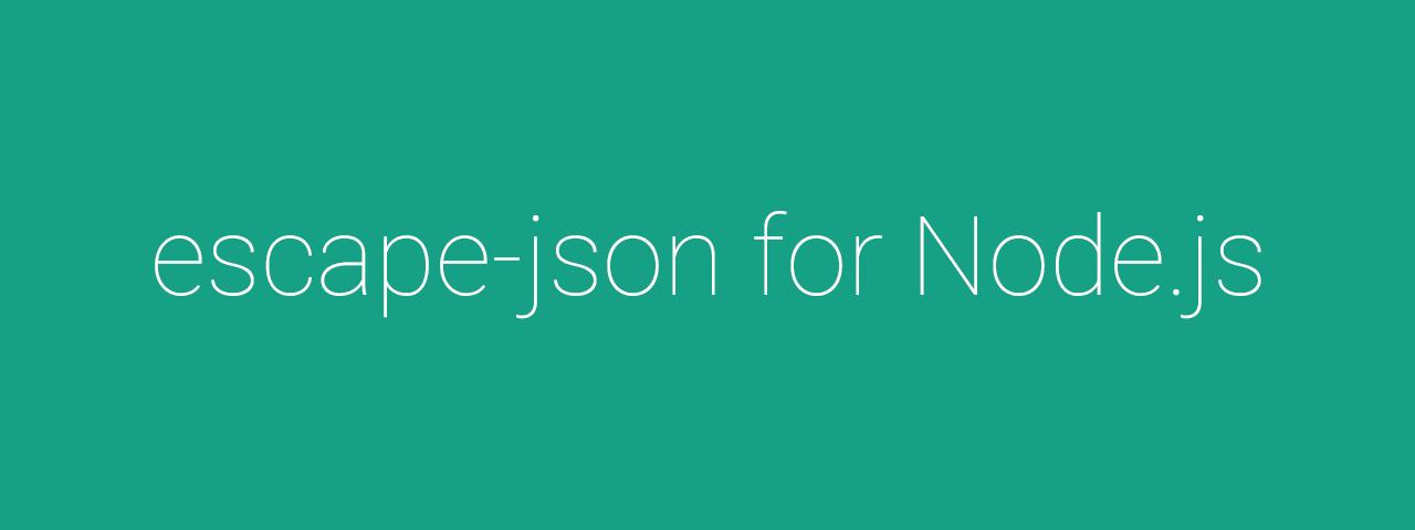 escape-json-node - npm