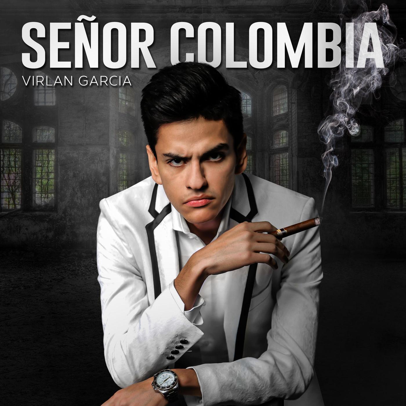 Virlan Garcia – Señor Colombia (Estudio 2016)