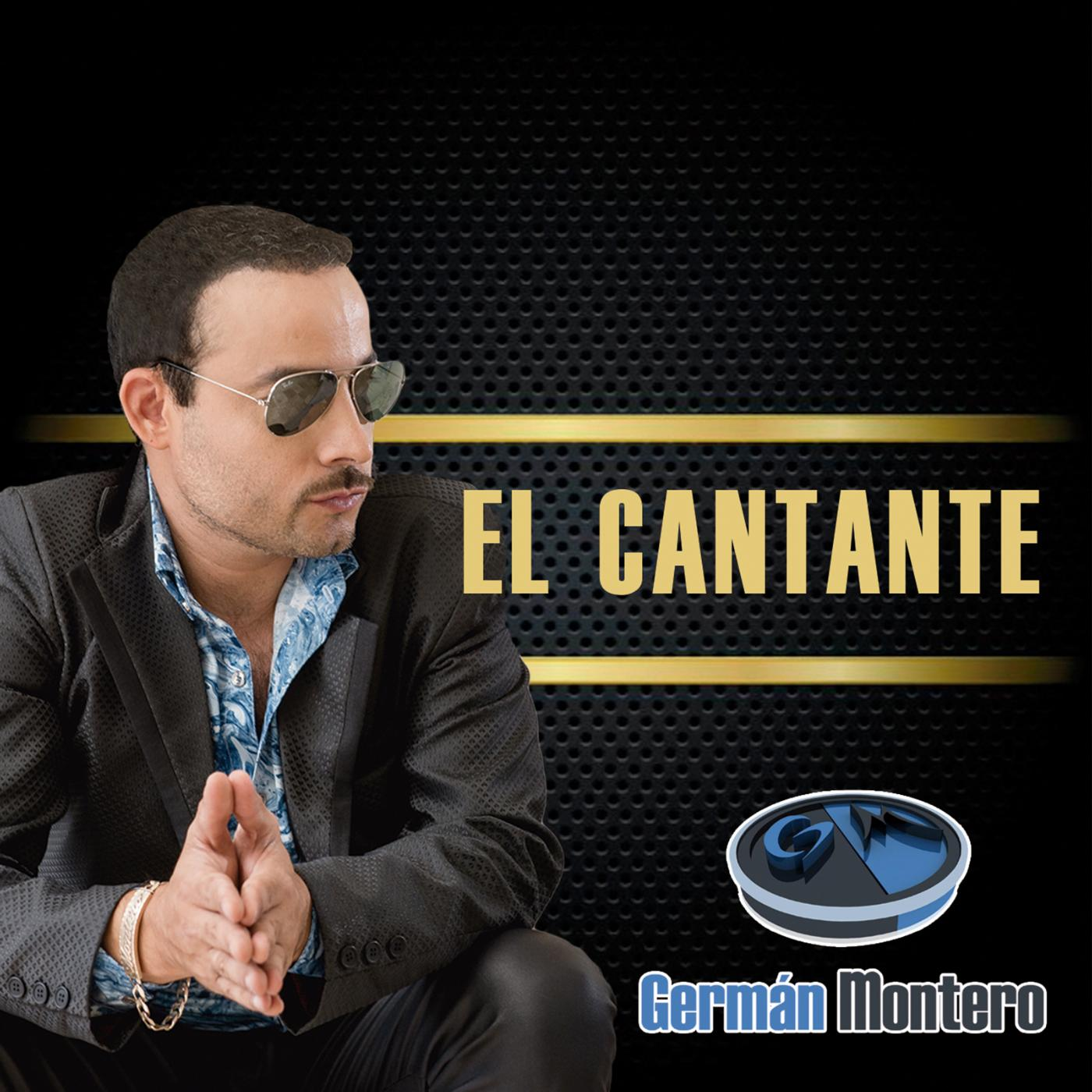 Germán Montero – El Cantante (Version Normal) (Álbum 2016)