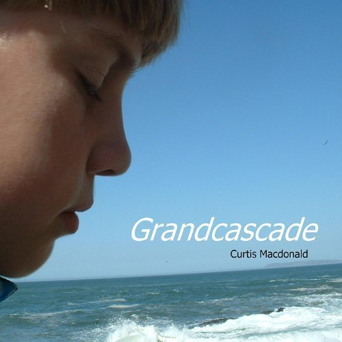 Curtis Macdonald - Grandcascade CD Cover