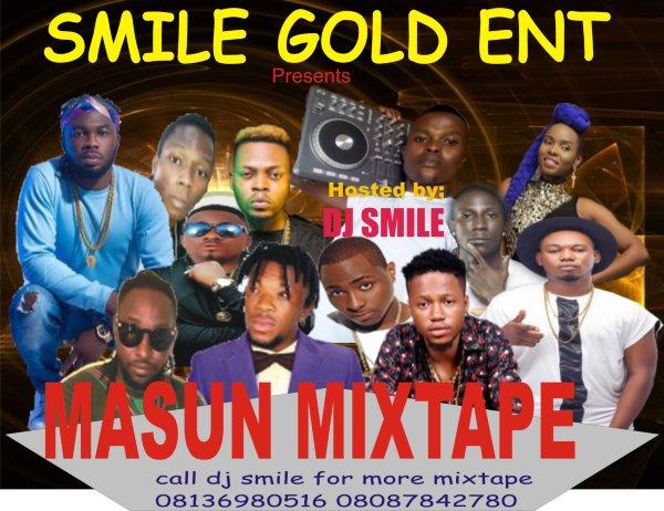 {Mixtape} DJ SMILE MASU MIXTAPE 08136980516 08087842780