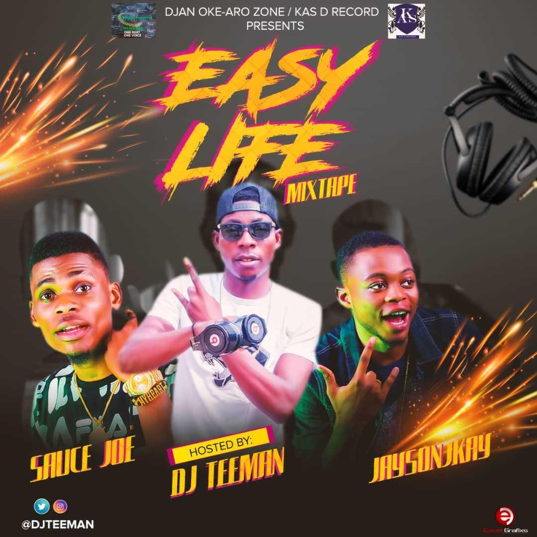 Mixtap; Dj teeman Easy life Mixtape