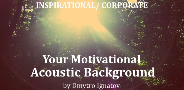 Your Motivational Acoustic Background - 1
