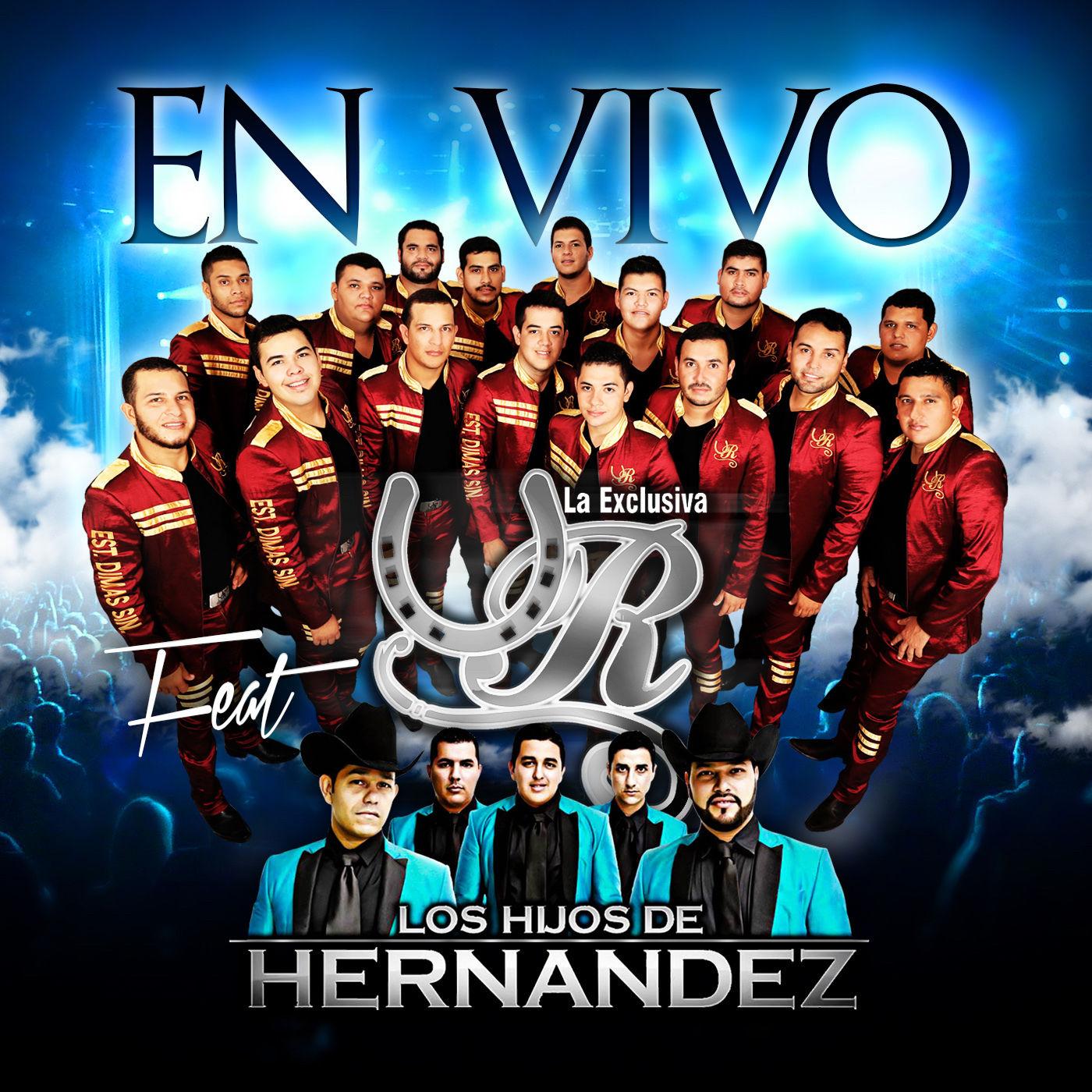 Banda La Unica Del Rancho – En Vivo (Feat. Los Hijos De Hernandez) (Album 2016)