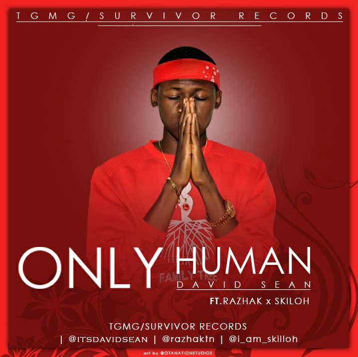 Only Human by David Sean ft. Razhak & Skilloh