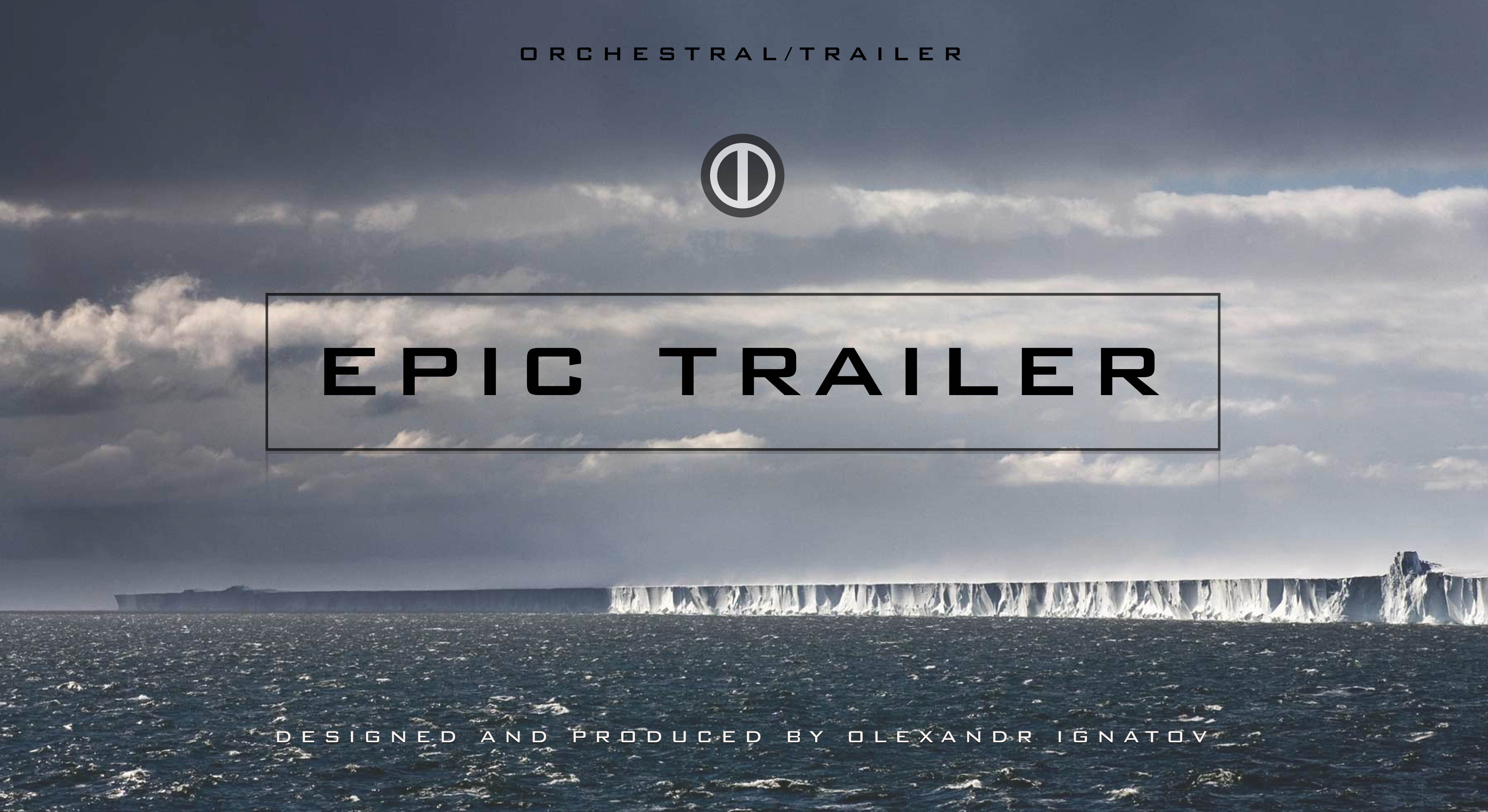 'Epic Trailer' – Are you looking for an ultimate, powerful, unique and extraordinary professionally made film and trailer music to make your media projects, ...