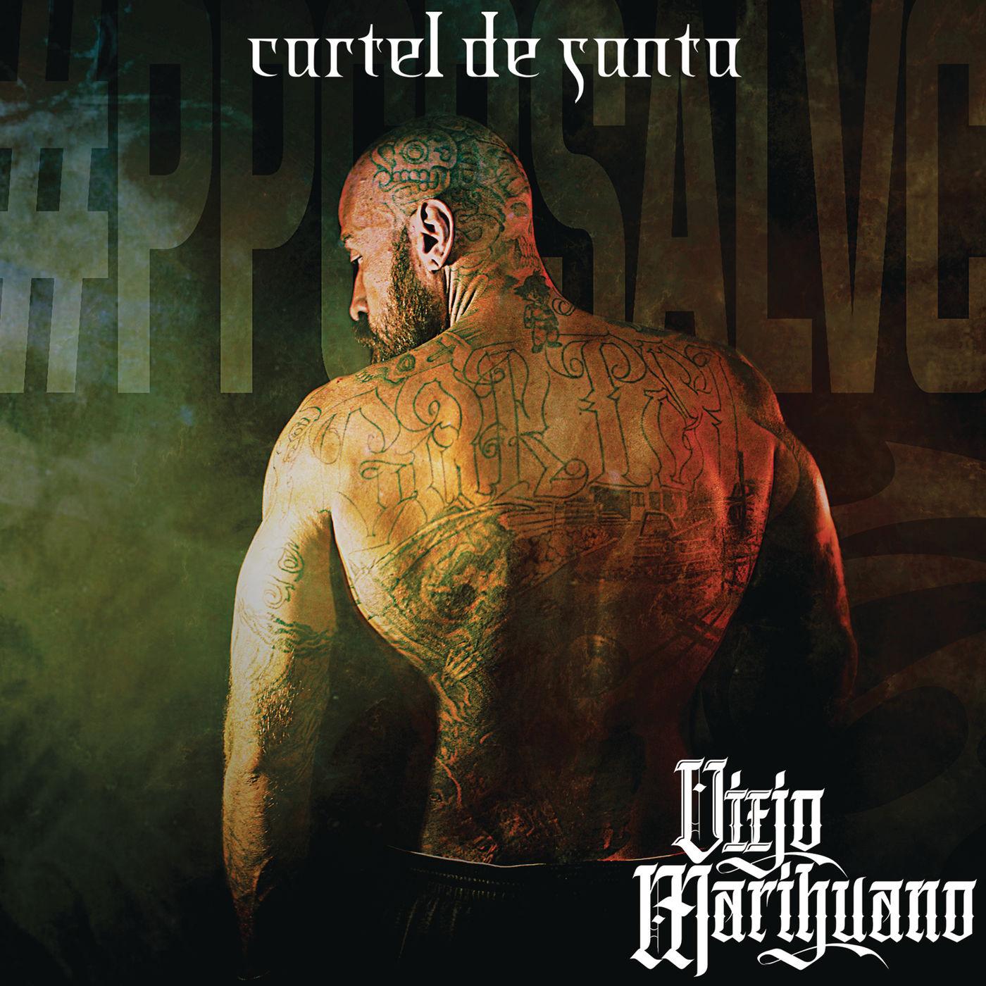 Cartel de Santa – Viejo Marihuano (Álbum 2016) portada