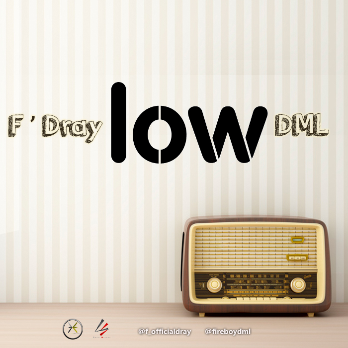 Low by F'Dray X DML