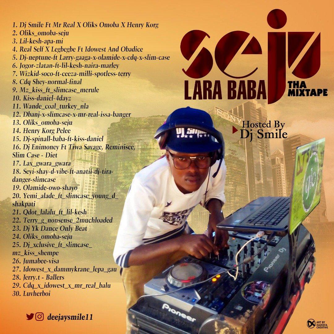 {Mixtape} DJ Smile Seju Lara Baba MIXTAPE 08136980516  08087842780