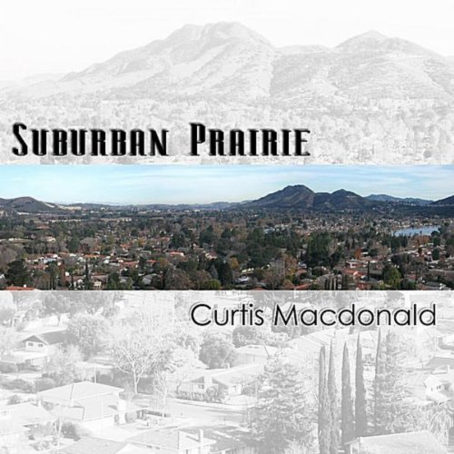 Curtis Macdonald - Suburban Prairie CD                         Cover