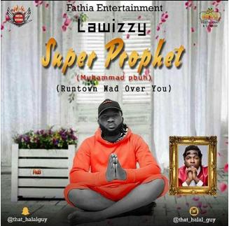 Lawizzy - Super Prophet (Run Town Cover)