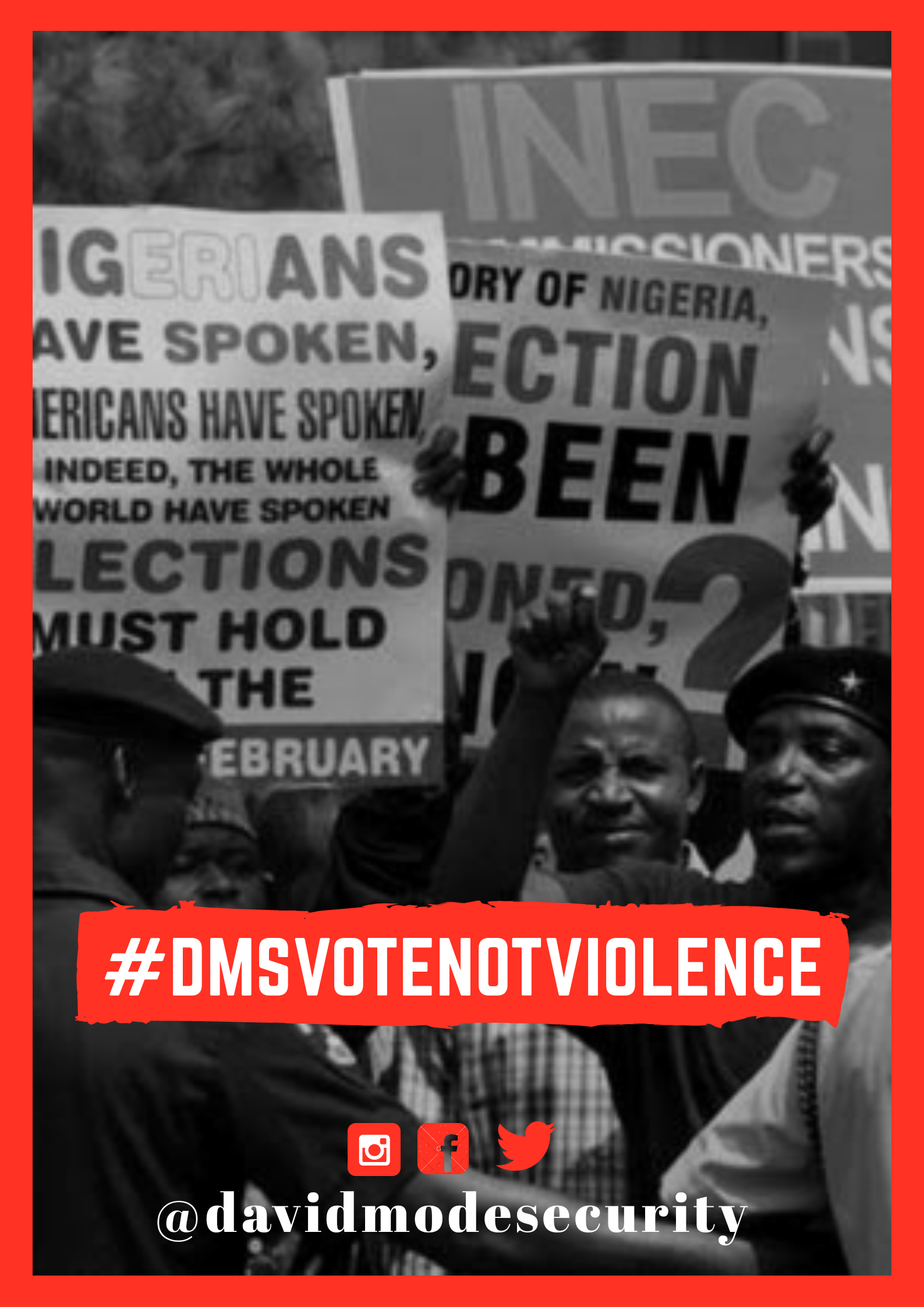 David Mode Security : Election 2019 'Vote Not Violence' campaign