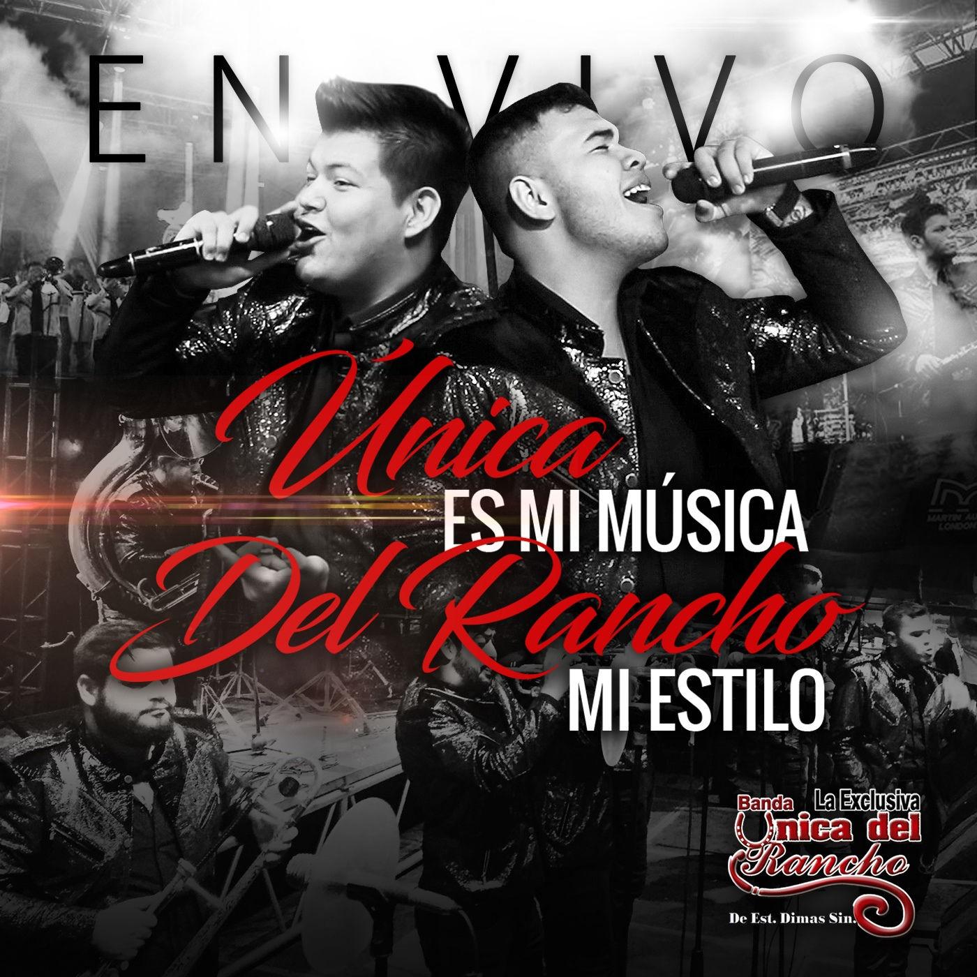 Banda La Única Del Rancho – Única Es Mi Música Del Rancho Mi Estilo (Álbum 2016)