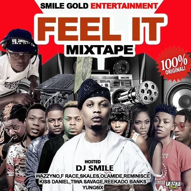 DJ SMILE FEEL IT MIXTAPE 08136980516 08087842780