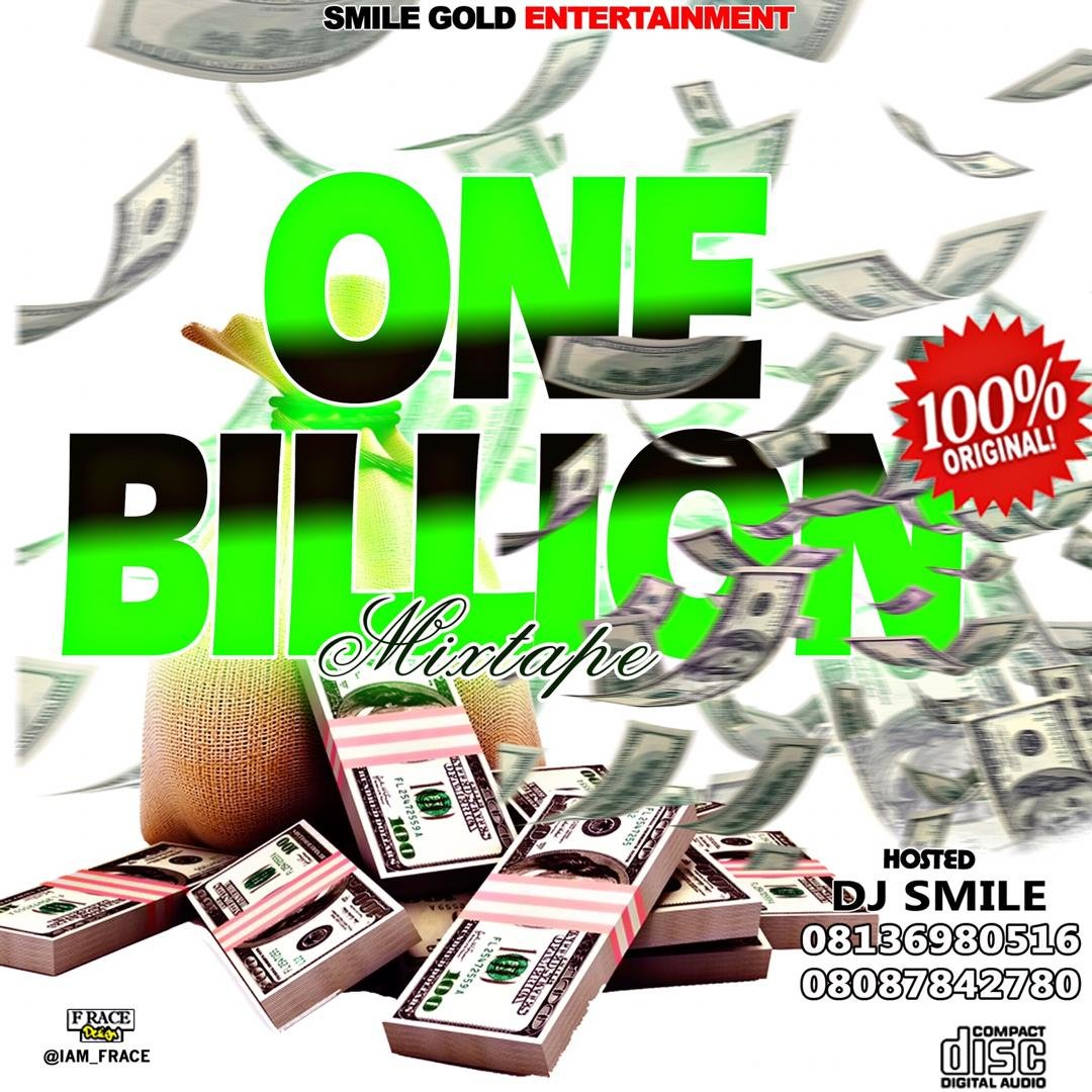 Dj SMILE  – One Billion Mixtape (08136980516)