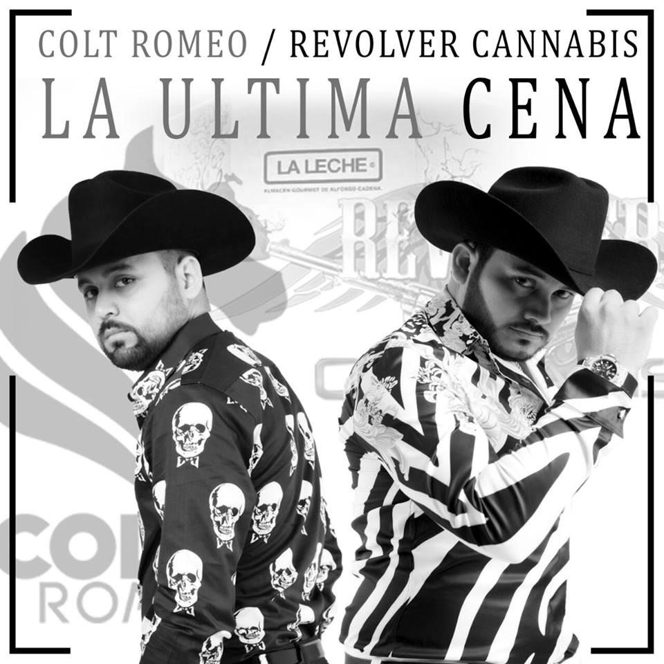 Colt Romeo ft Revolver Cannabis – La Ultima Cena (Estudio 2016) portada