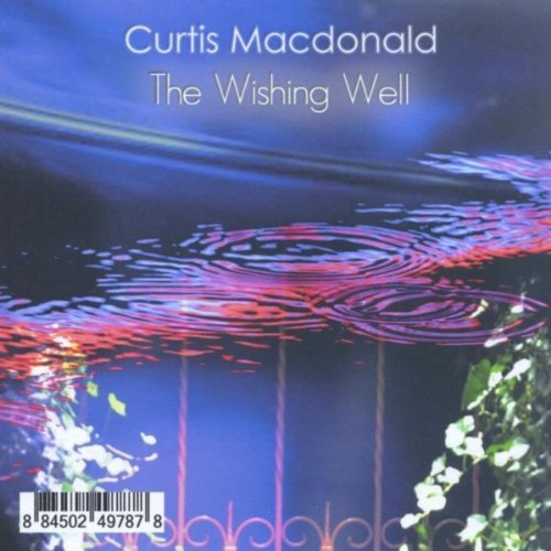 Curtis Macdonald - The Wishing Well CD                         Cover