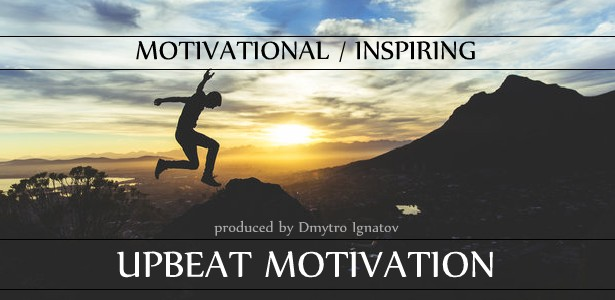 Upbeat Motivation - 1