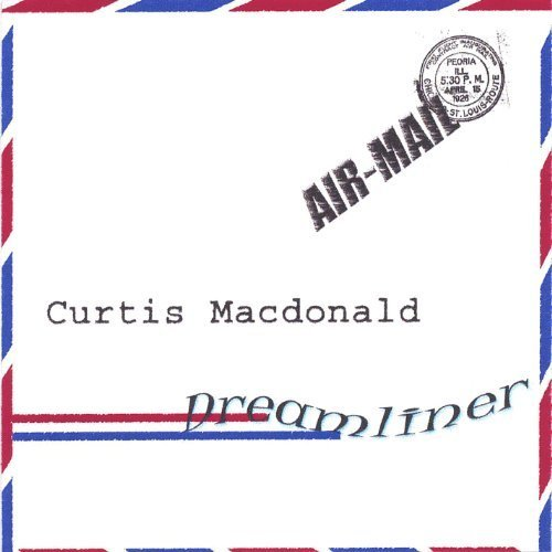 Curtis Macdonald - Dreamliner CD Cover
