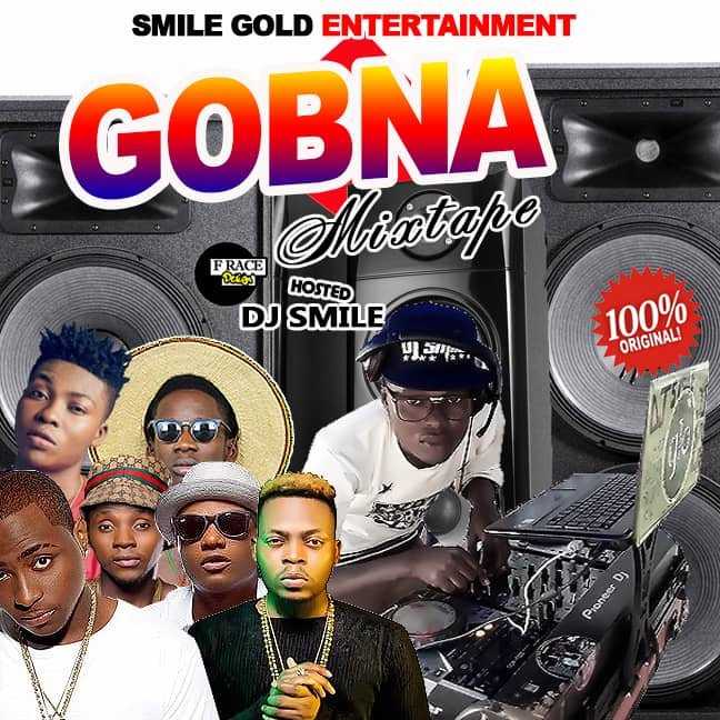 DJ SMILE Gbona mixtape 08136980516 08087842780